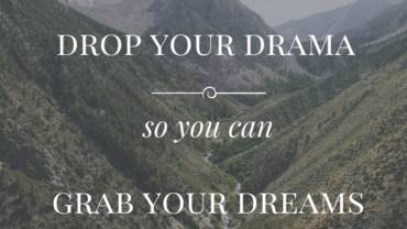 Dare to drop your drama…